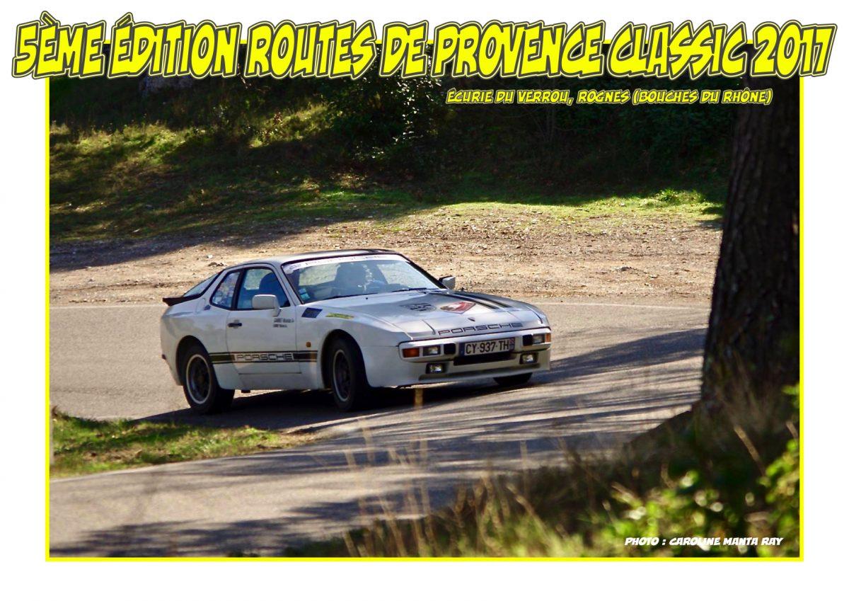 5ème Édition Routes de Provence Classic – 18 et 19 février 2017 – Écurie du Verrou Rognes (Bouches-du-Rhône)